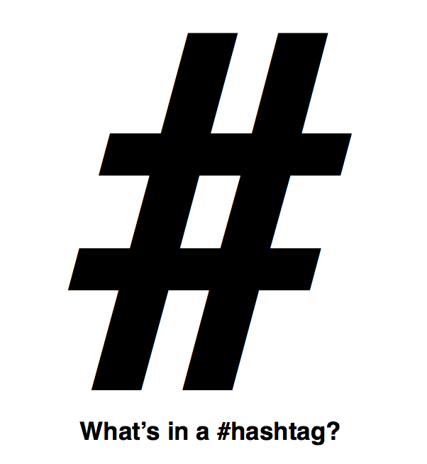 What's In A Hashtag?